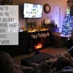 Having a Holiday Family Movie Night