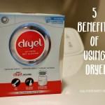 5 benefits of using Dryel