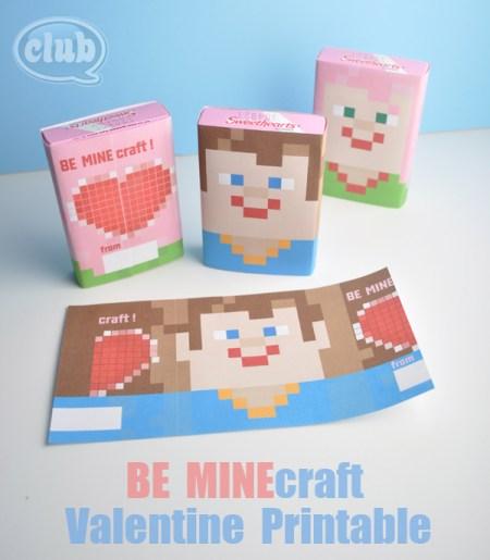 FREE Valentine's Printables - BE MINEcraft Valentine's Candy Wrapper