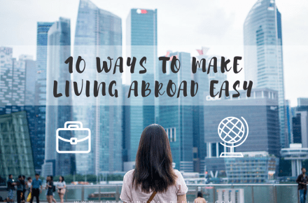 10 ways to make living abroad easy