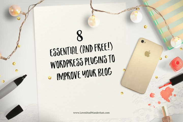 Essential (and Free!) Wordpress Plugins To Improve Your Blog