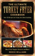 The Ultimate Turkey Fryer Cookbook Review