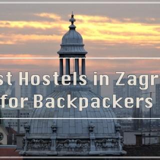 Best Hostels in Zagreb for Backpackers