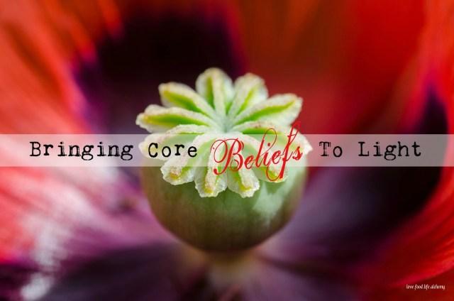 Bringing Core Beliefs To Light