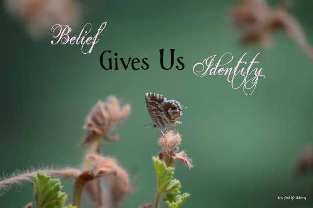 belief gives us identity