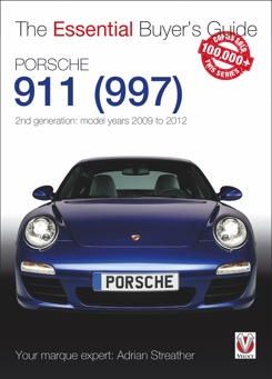 The Essential Buyer's Guide Porsche 911 (997) 2nd generation