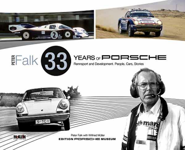 Peter Falk - 33 Years of Porsche Rennsport and Development Book Cover