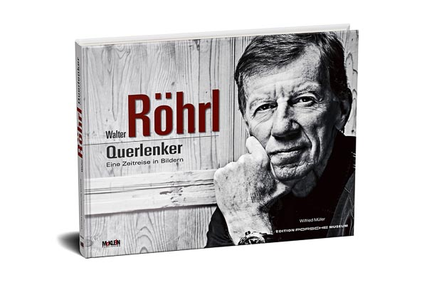 """The new illustrated book """"Walter Röhrl - Querlenker"""" looks back on Röhrl`s career. Publisher: McKlein Publishing in cooperation with """"Edition Porsche Museum""""."""