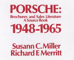 Porsche Brochures and Sales Literature Book 1948 - 1965 Merrit & Miller
