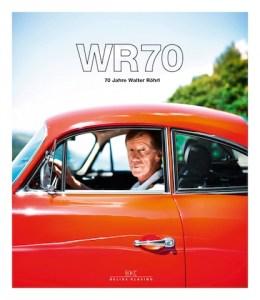 WR70 70 Jahre Walter Rohrl Delius-Klasing
