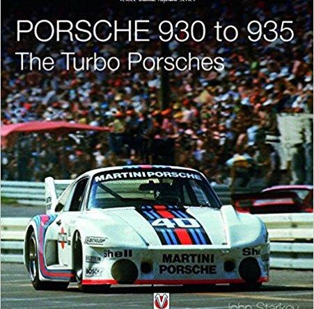 Porsche 930 to 935 the turbo Porsches John Starkey Veloce 978-1787112469