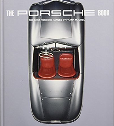 Porsche book - the best porsche images by Frank M. Orel Teneues