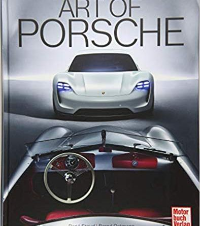Art of Porsche - Rene Staud - Bernd Ostmann