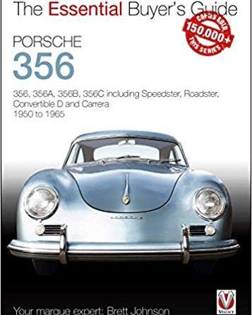 Porsche 356 buyers guide brett johnson