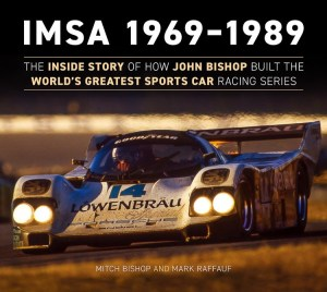 IMSA 1969 - 1989 Mitch Bishop and Mark Raffauf