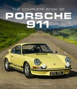 The complete book of Porsche 911 by Randy Leffingwell
