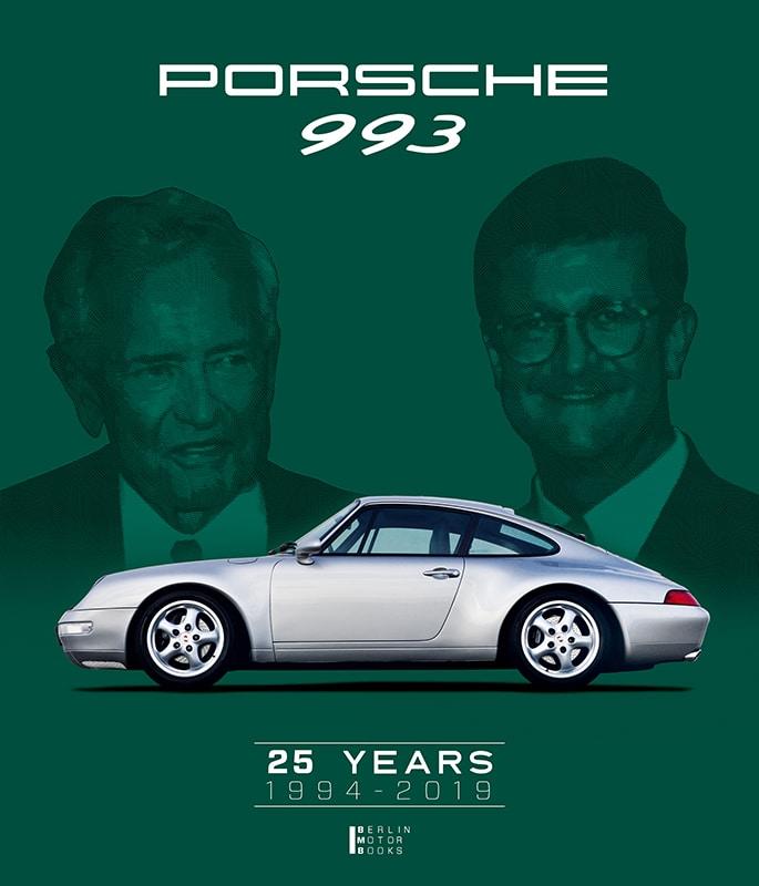 Porsche 993 - 25 years 1994 - 2019 Book Cover