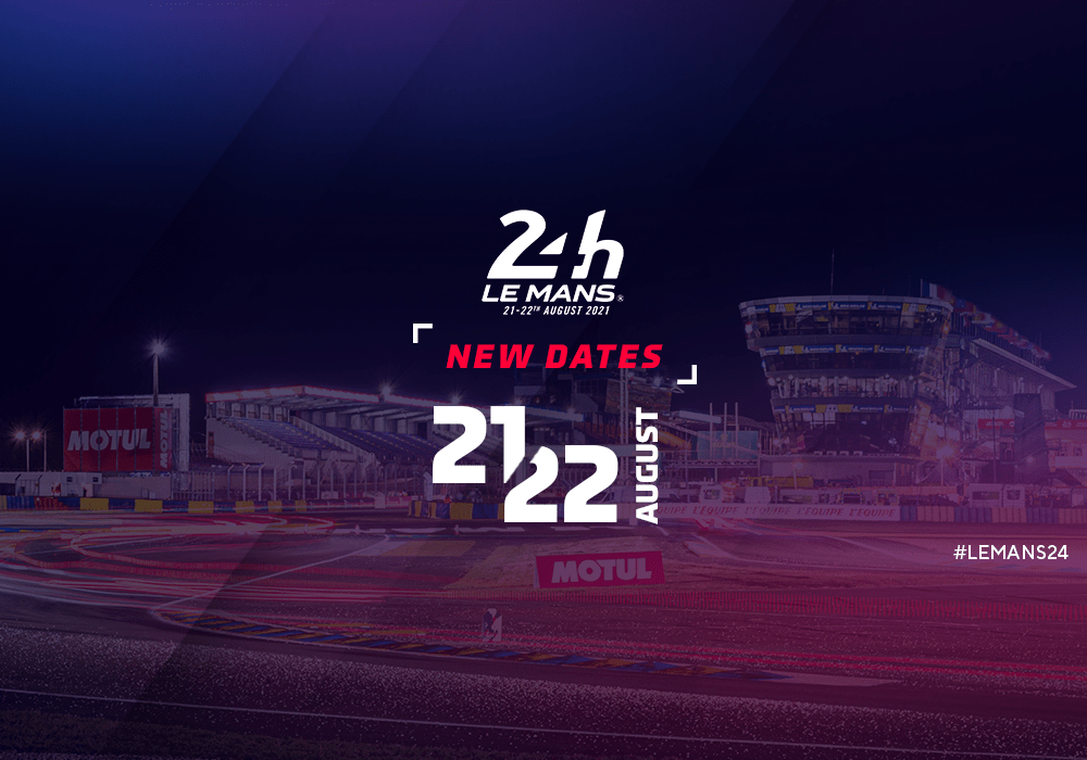 The ACO has rescheduled the  Le Mans 24H : new date  21–22 August 2021