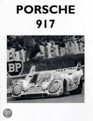 Porsche 917 And Its Racing Record Book Cover