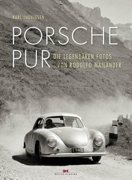 Porsche Pur Die Legendären Fotos von Rodolfo Mailander Book Cover