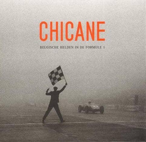 Chicane : Belgische Helden in de Formule 1 Book Cover