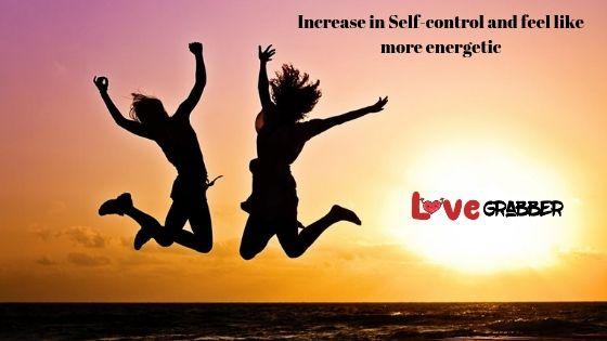 Increase in Self-control and feel like more energetic