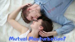 Read more about the article What is Mutual Masturbation? Is it safe Masturbating Together?