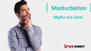 Read more about the article Amazing and Unknown facts or myth about Masturbation. The most myth that usually believes everybody.