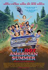 wet hot american summer 2001