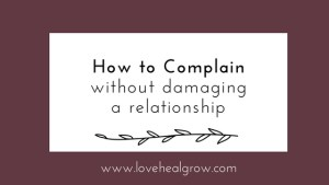 how to complain without damaging relationship