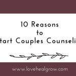 10 Reasons to Start Couples Counseling