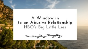 """A graphic with the text """"a window into an abusive relationship HBO's Big Little Lies."""" An online therapist in California can offer support with online couples therapy and marriage counseling in California. Contact a Sacramento therapist for support with online anxiety therapy and other services."""