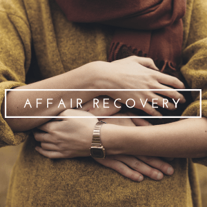 """A couple embrace in the background with the text """"affair recovery."""" Contact a Sacramento therapist for support with online therapy in California and other services."""