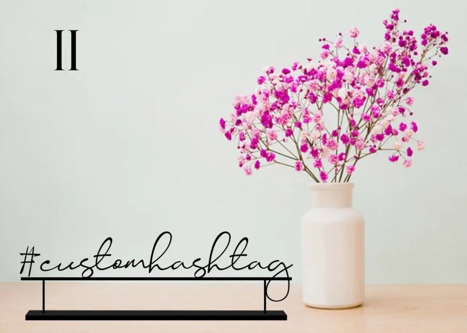A Custom Wedding Hashtag Sign