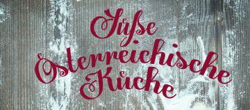Süsse Österreichische Küche 2