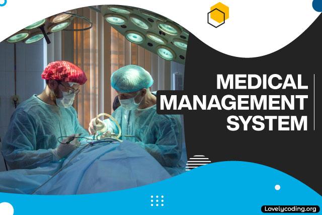 Medical Management System