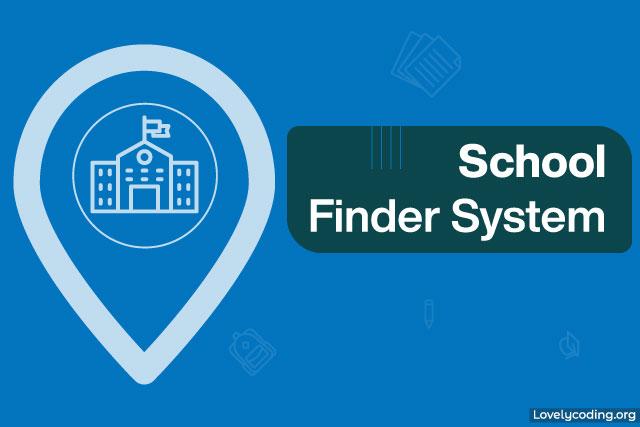School Finder System