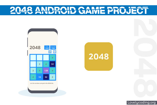 2048 Android Game Project