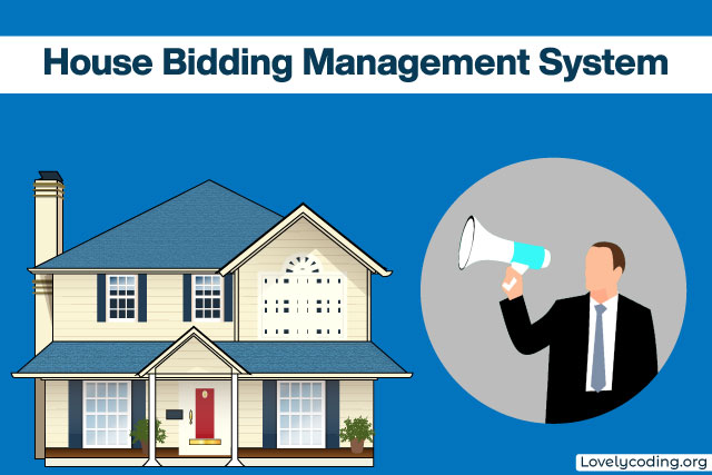 House Bidding Management System