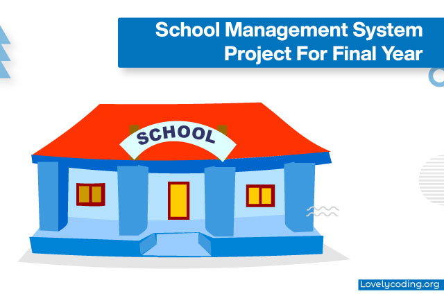 School Management System Project For Final Year