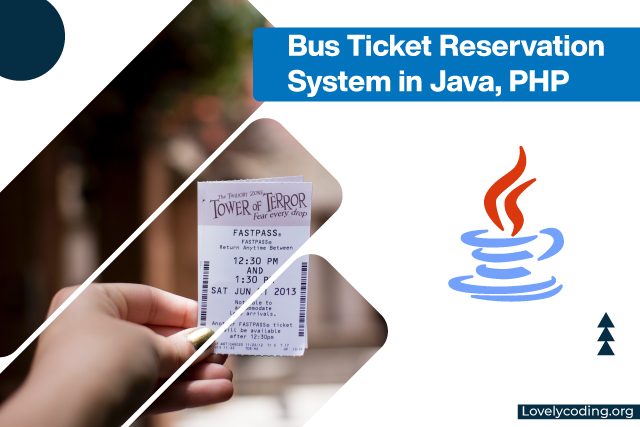 Bus Ticket Reservation System in Java, PHP