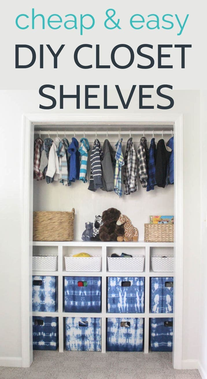 How To Build Cheap And Easy Diy Closet Shelves Lovely Etc