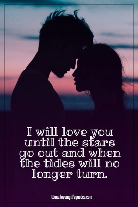 i will love you until the stars go out Affection Quotes for Him