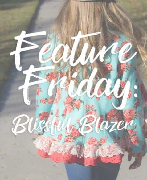 Feature Friday- Blissful Blazer