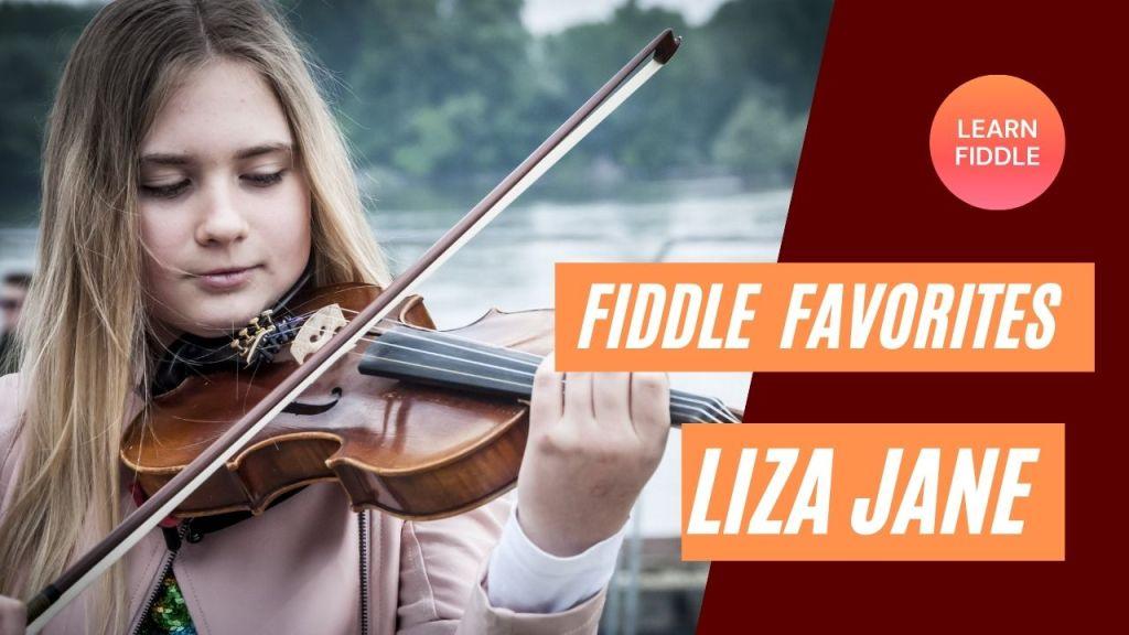 Learn Fiddle: Liza Jane – Video & Sheet Music Tutorial Course