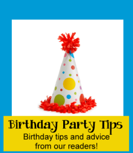 Birthday party tips for planning a birthday party