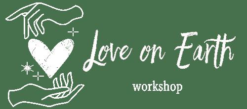 Love on Earth Workshop