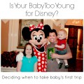 Too Young For Disney