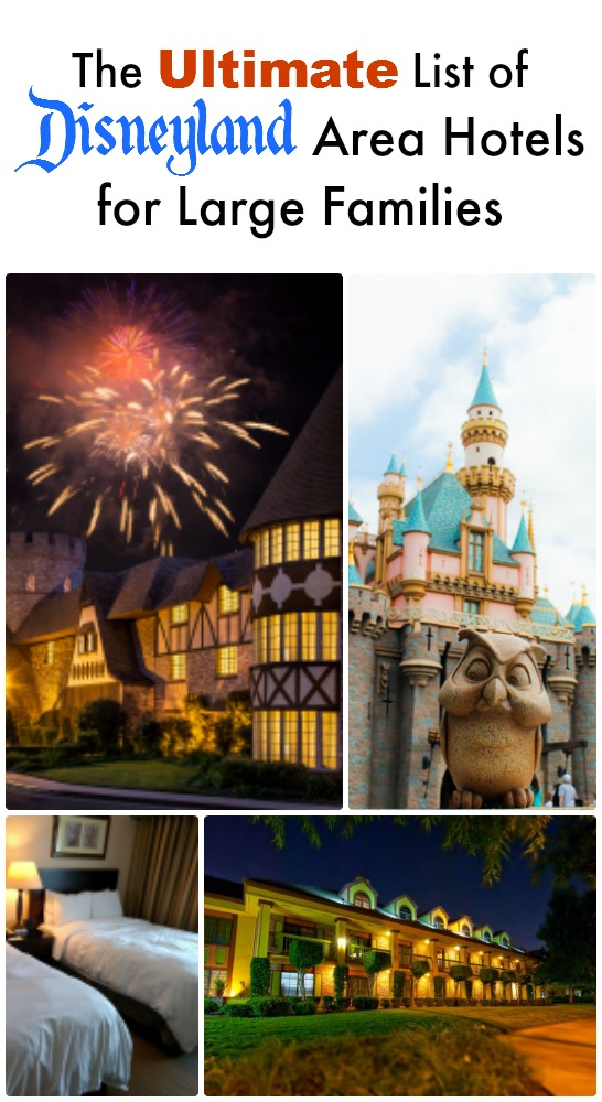 Disneyland Area Hotels for large families. This list is awesome and includes distances to park, extra fees, and more.  ... Disneyland | Disney | California Adventure | Hotels | Travel | Family Travel | Vacation