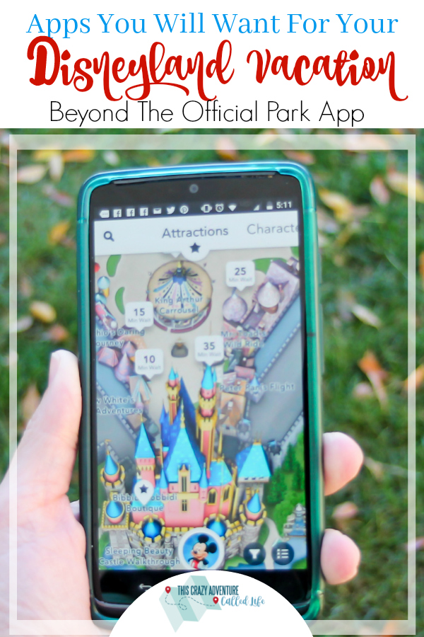 The best apps for your Disneyland vacation. More than just the official Disneyland app too. We have apps for keeping track of family members, finding dining outside the parks, and so much more! #Disneyland #Disney #vacation #technology #California #ThisCrazyAdventureCalledLife
